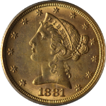 1881 Liberty Gold $5 PCGS MS63 Nice Eye Appeal Nice Luster Nice Strike