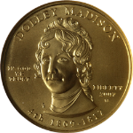 2007-W First Spouse Gold $10 Dolley Madison NGC MS70 First Lady Label