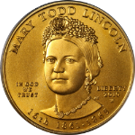 2010-W First Spouse Gold $10 Mary Lincoln PCGS MS70 First Strike - Flag Label