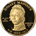 2007-W First Spouse Gold $10 Dolley Madison NGC PF69 Ultra Cameo First Lady