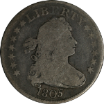 1805 Bust Quarter Choice G/VG Excellent Even Circulation